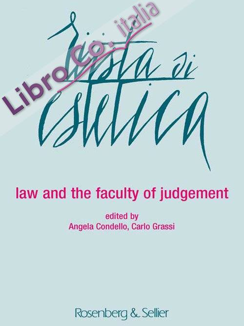 Rivista di Estetica. Anno LVII, n. 65. 2017. Law and the faculty of judgement