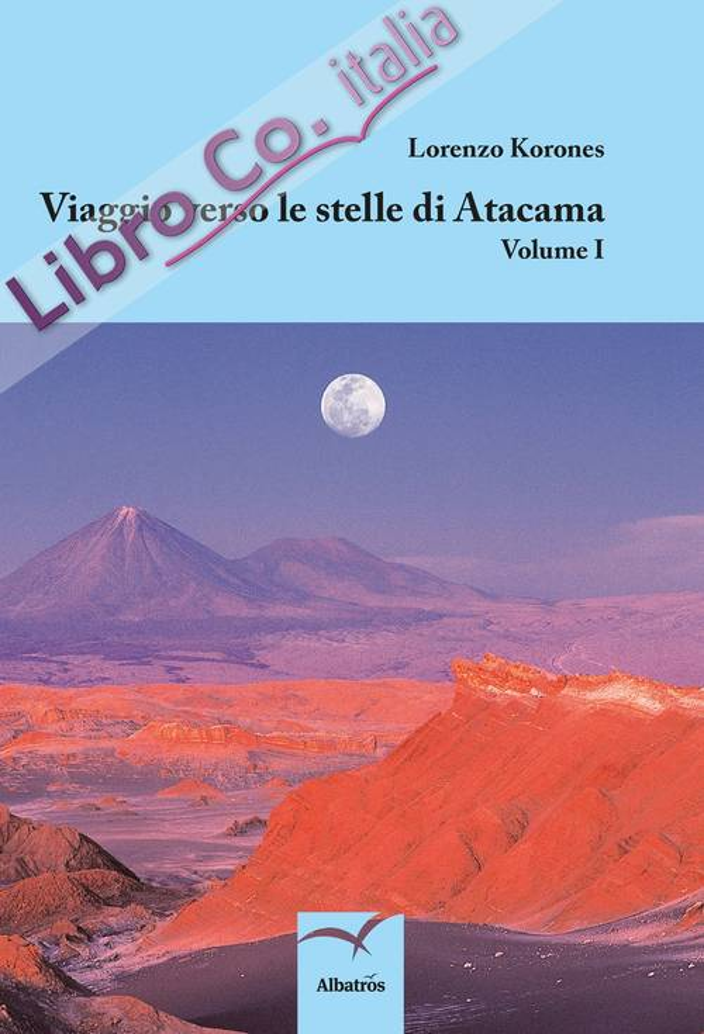 Viaggio verso le stelle di Atacama