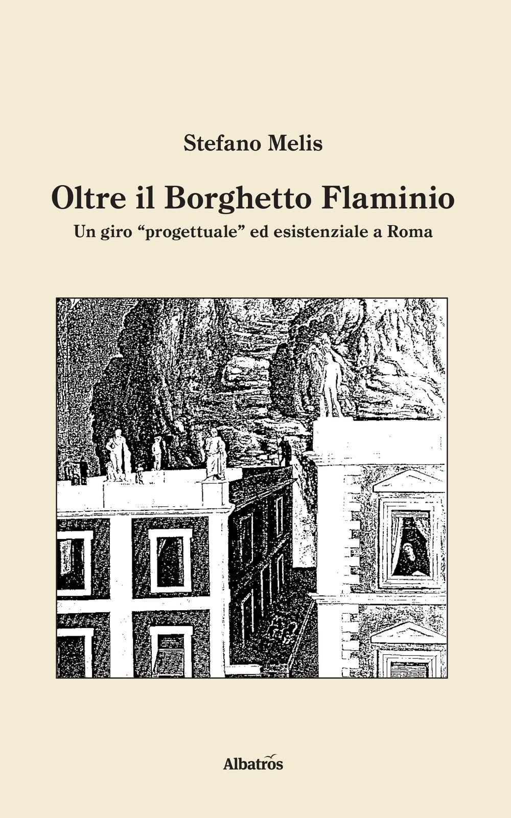 Oltre il Borghetto Flaminio