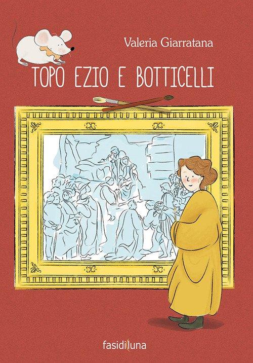 Topo Ezio e Botticelli