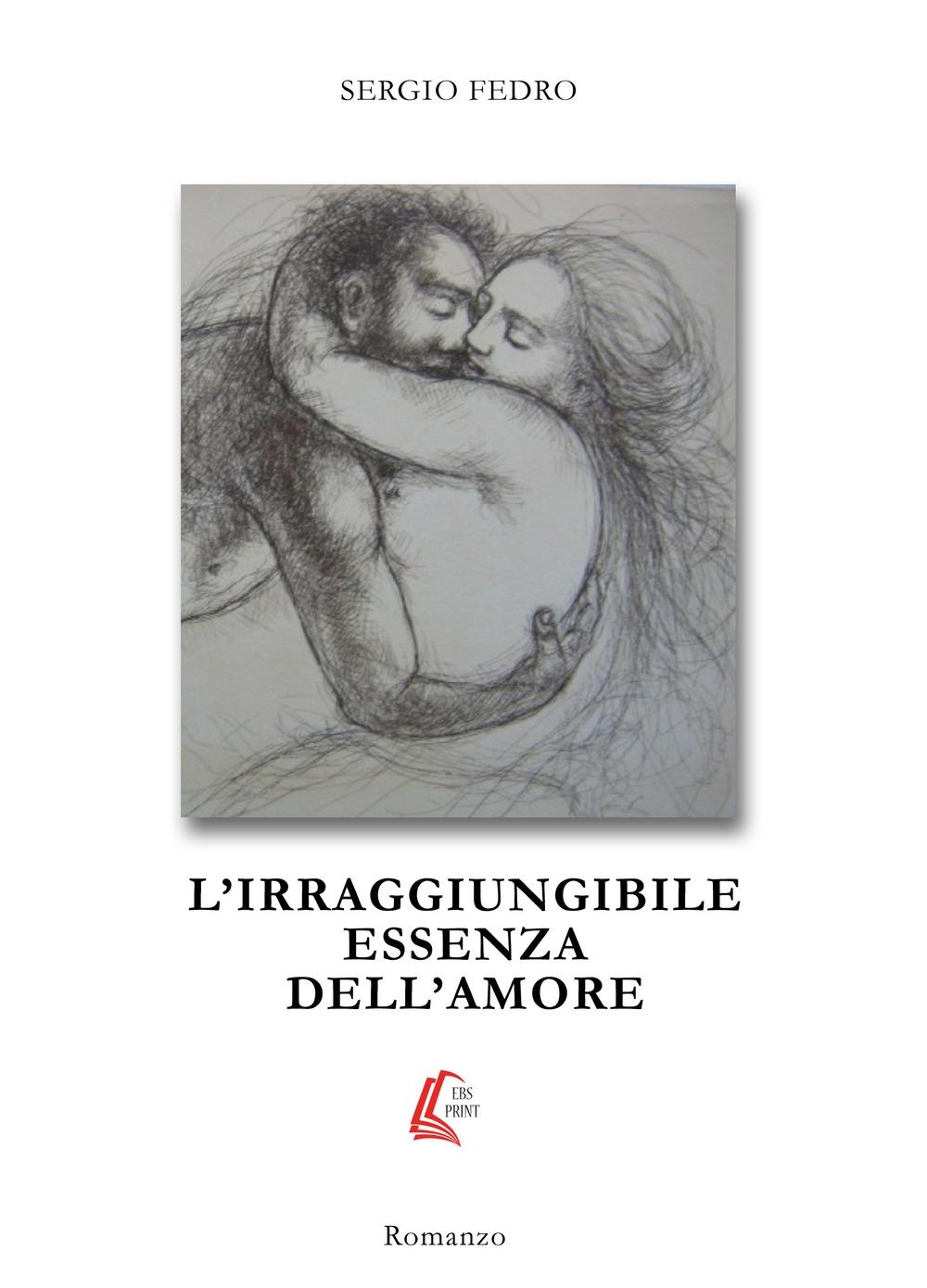 L'irraggiungibile essenza dell'amore