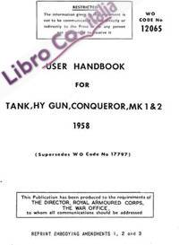 User Handbook for Conqueror Marks 1 & 2. 1958. The War Office