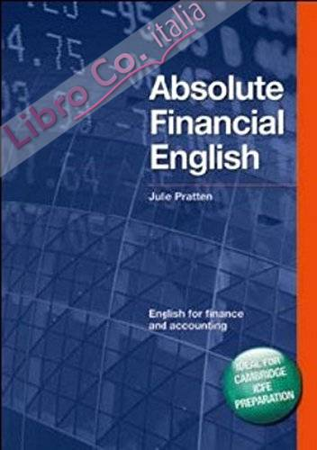 Absolute Financial English: English for Finance and Accounting