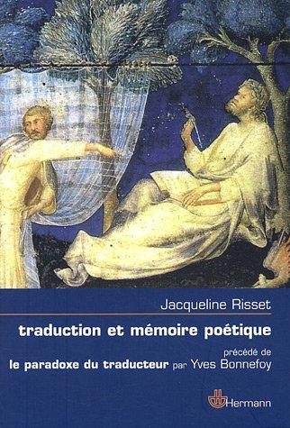 Traduction et mémoire poétique : Dante, Scève, Rimbaud, Proust