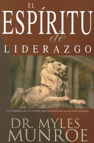 El Espiritu de Liderazgo / Spirit of Leadership