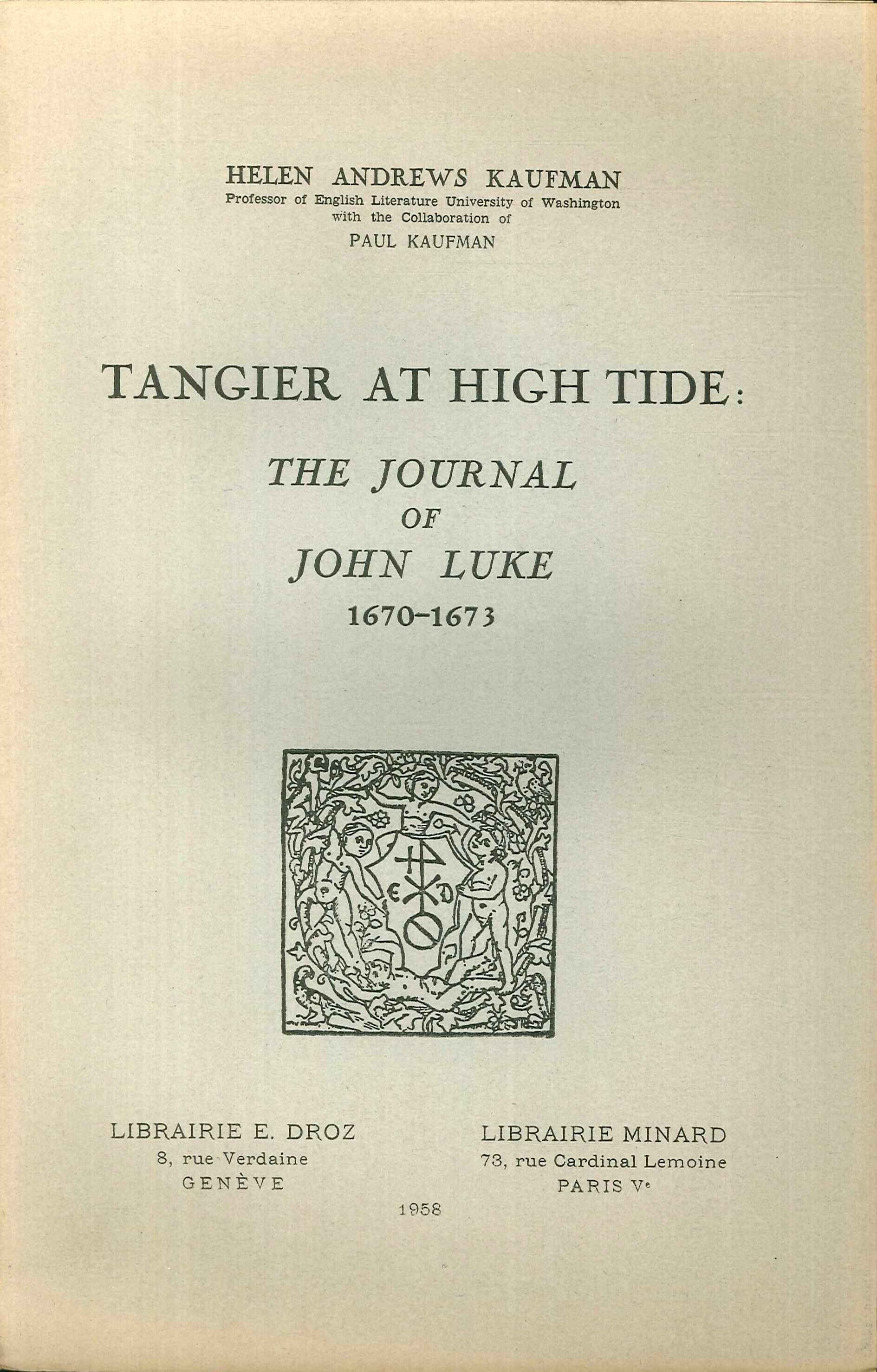 Tangier at High Tide : the Journal of John Luke, 1670-1673