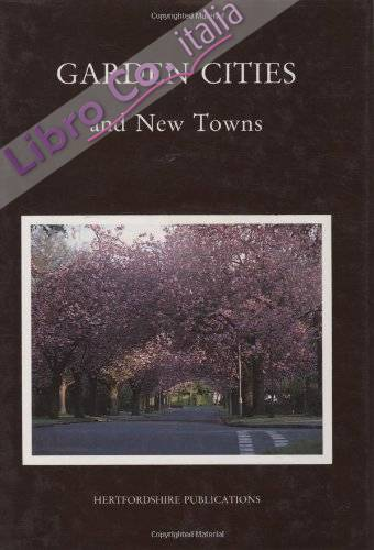 Garden Cities and New Towns: Five Lectures