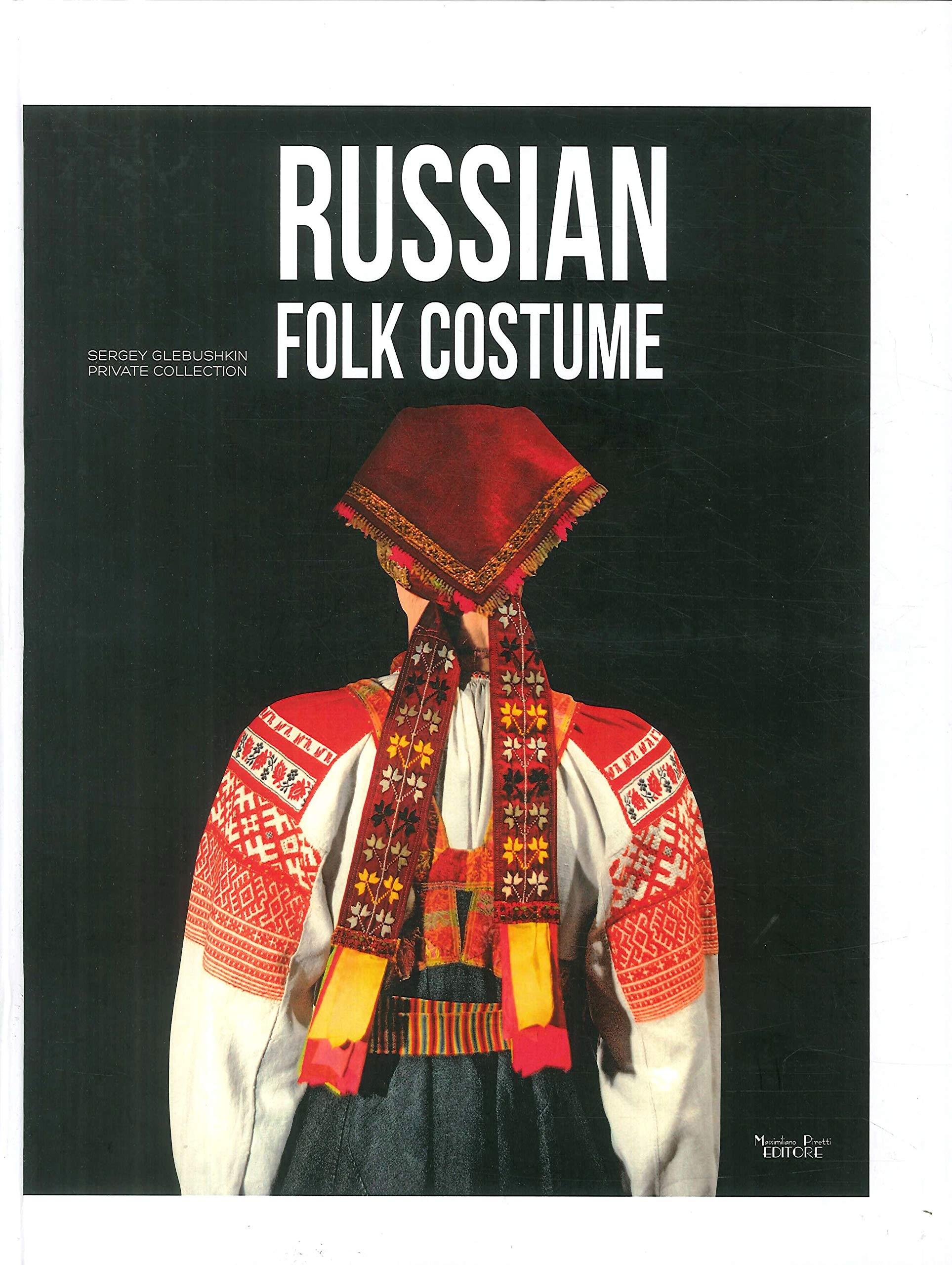 Russian Folk Costume. Sergey Glebushkin Private Collection