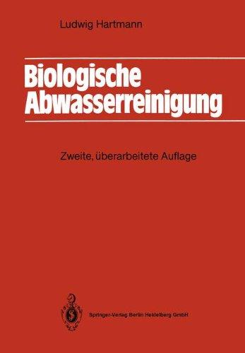 Biologische Abwasserreinigung. Zweite, ueberarbeitete Auflage. 2 edition