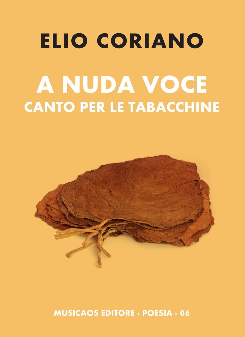 A nuda voce. Canto per le tabacchine