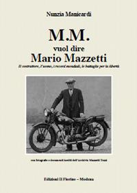 M.m. Vuol Dire Mario Mazzetti.