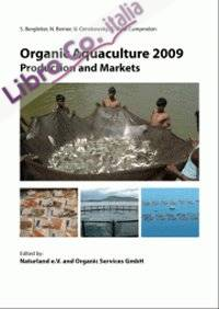 Organic Aquaculture 2009. Production and Markets.