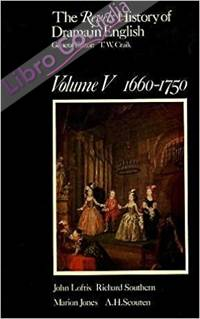 The Revels History of Drama in English. Volume V. 1660-1750.