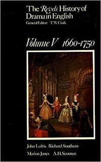 The Revels History of Drama in English. Volume V. 1660-1750