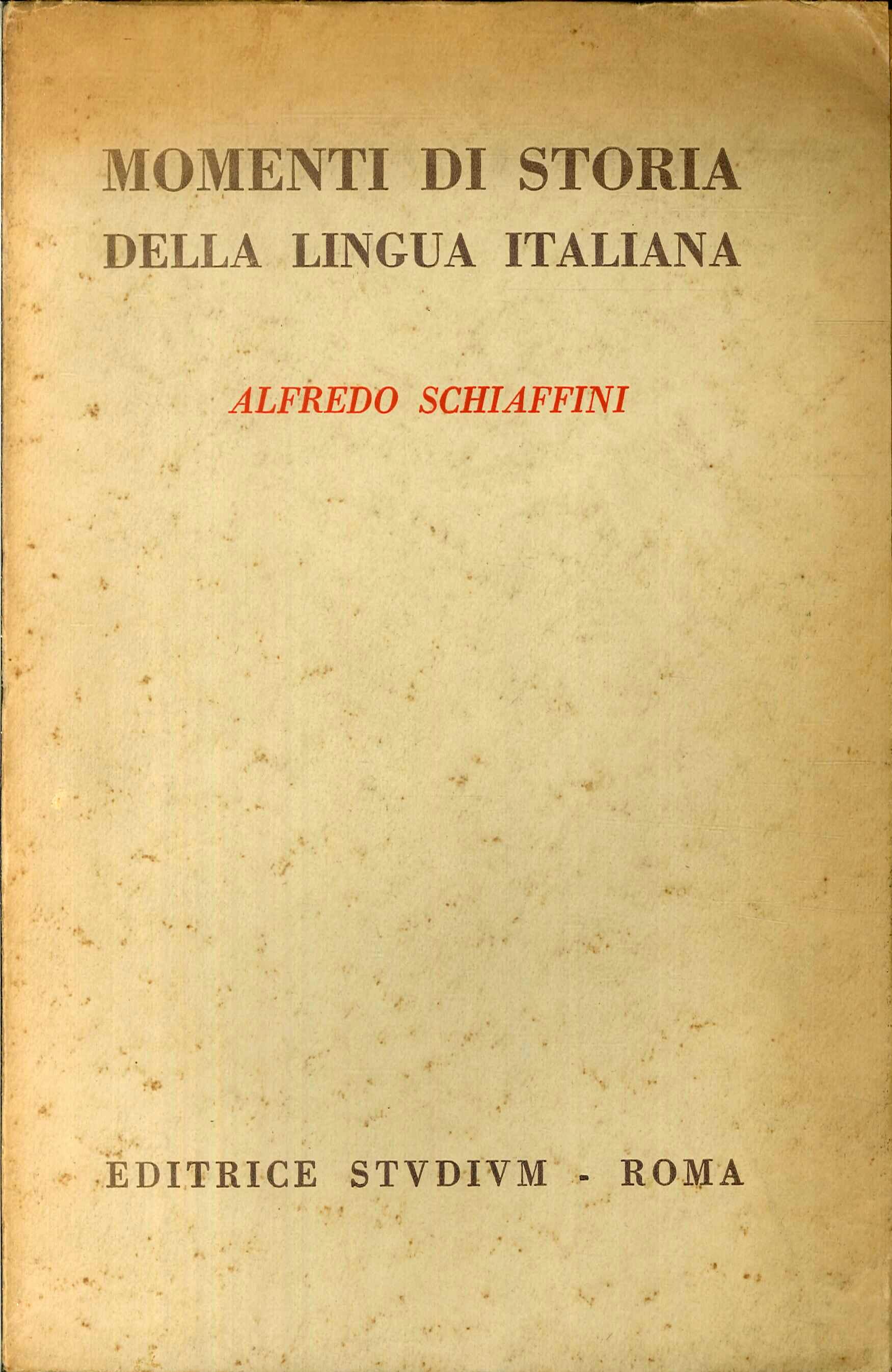 Momenti di Storia della Lingua Italiana.