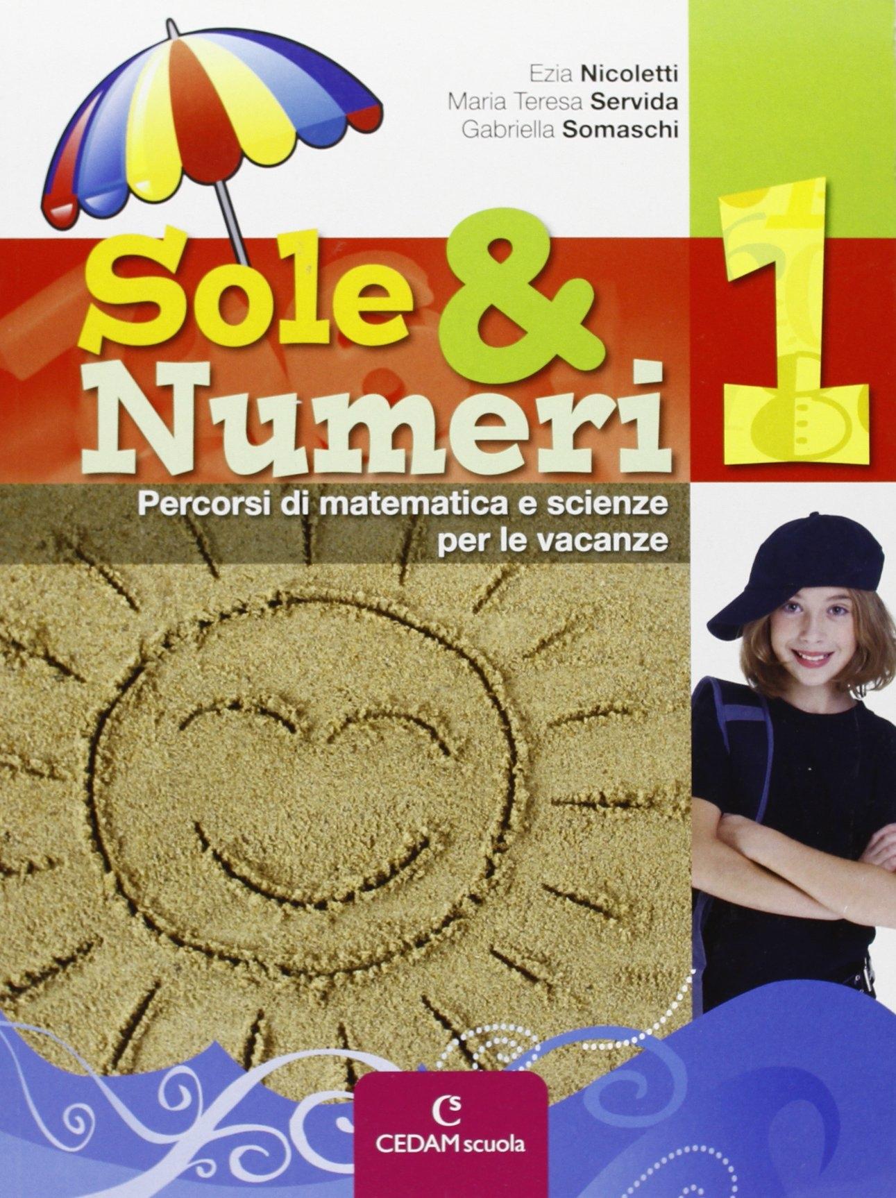 Sole & Numeri. Per la Scuola Media: Sole e Numeri 1 <esa