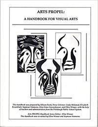 Arts Propel. A Handbook for Visual Arts. A Handbook for Music. A Handbook for Imaginative Writing