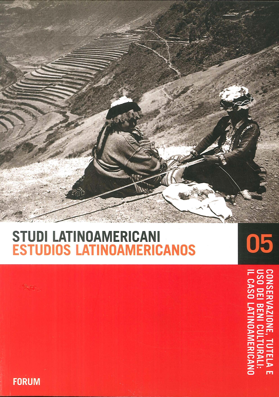 Conservazione, tutela e uso dei beni culturali: il caso latinoamericano