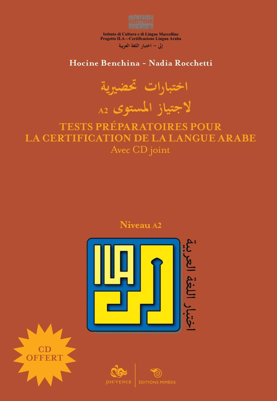 Tests préparatoires pour la certification de la langue arabe. Niveau A2. Avec 1 CD audio MP3
