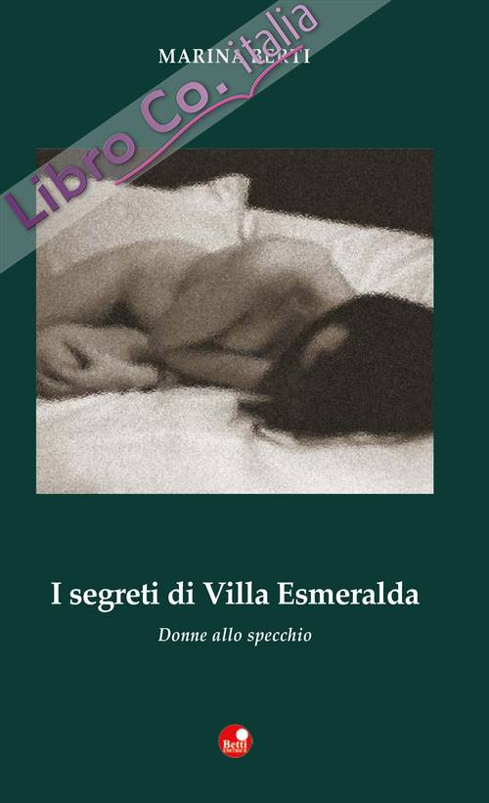 I segreti di Villa Esmeralda. Donne allo specchio