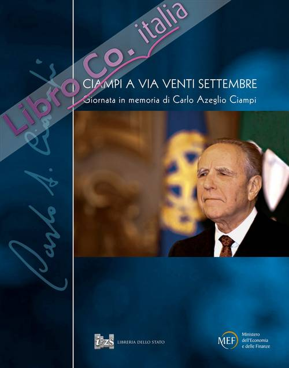 Ciampi a via Venti Settembre. Giornata in memoria di Carlo Azeglio Ciampi