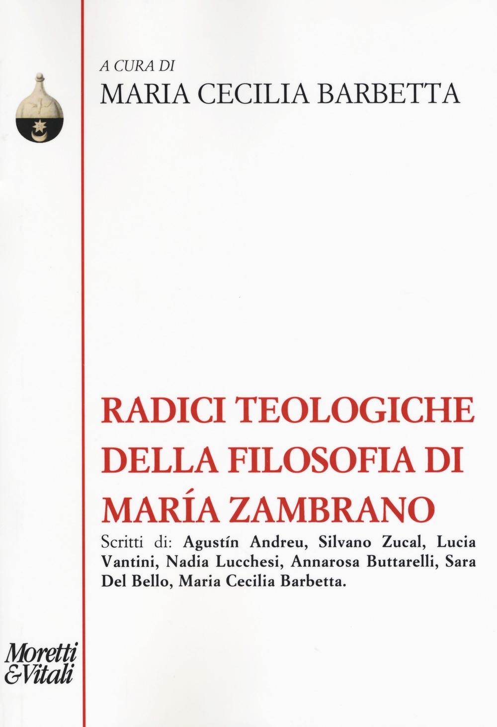 Radici teologiche della filosofia di Maria Zambrano