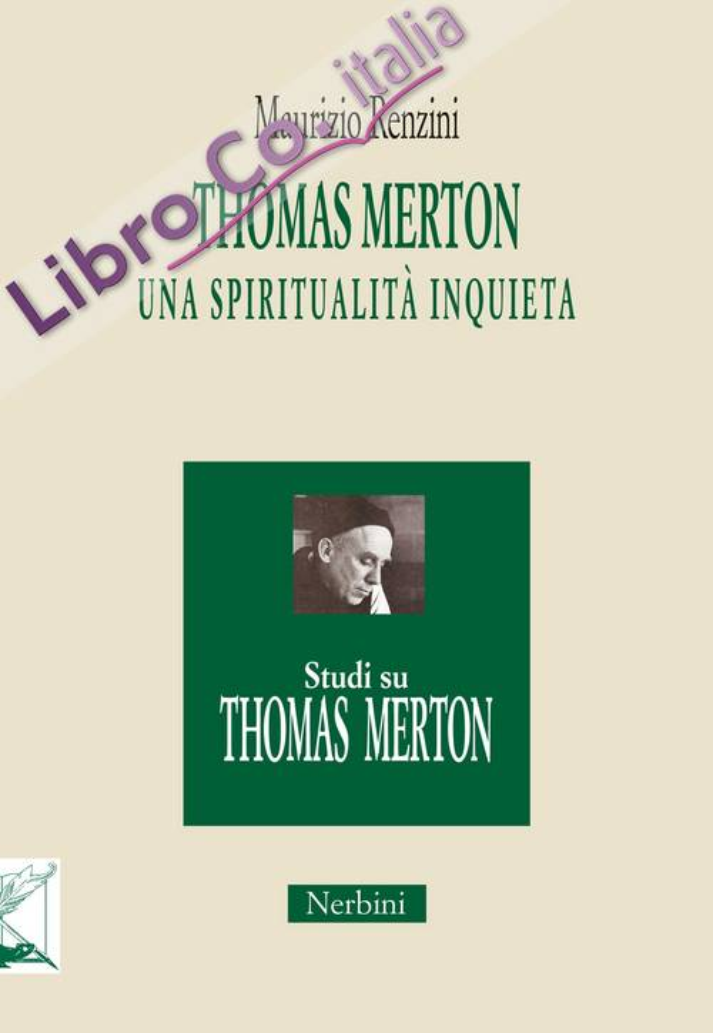Thomas Merton: una spiritualità inquieta
