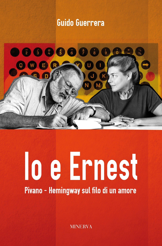 Io ed Ernest