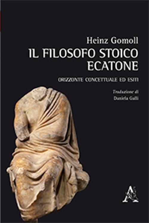 Il filosofo stoico Ecatone. Orizzonte concettuale ed esiti