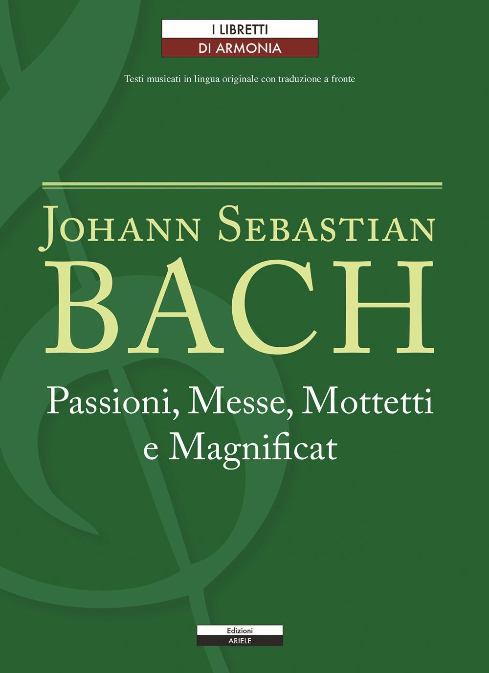 Passioni, Messe, Mottetti e Magnificat. Testo tedesco a fronte