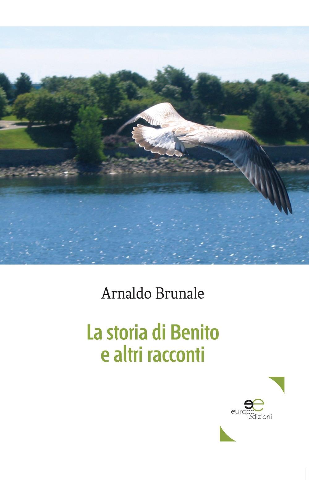 La storia di Benito e altri racconti
