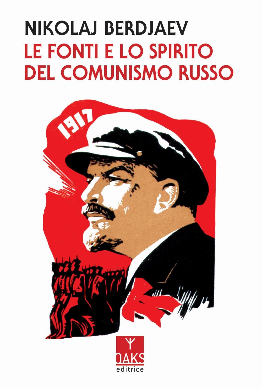 Le fonti e lo spirito del comunismo russo