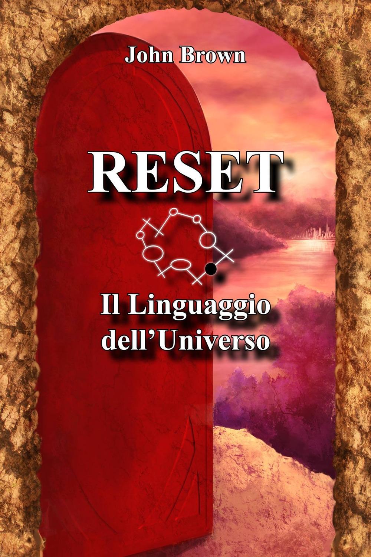 Reset. Il Linguaggio dell'Universo