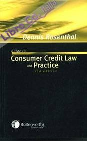 Guide To Consumer Credit Law and Practice
