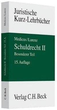 Schuldrecht II. Besonderer Teil. Ein Studienbuch. 15 Auflage