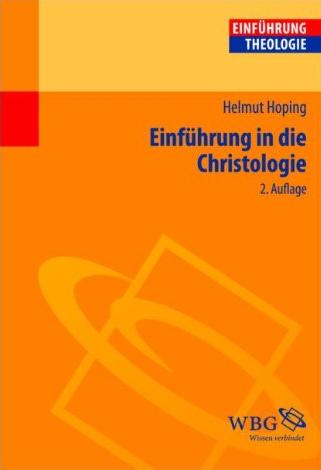 Einführung in die Christologie. 2 Auflage