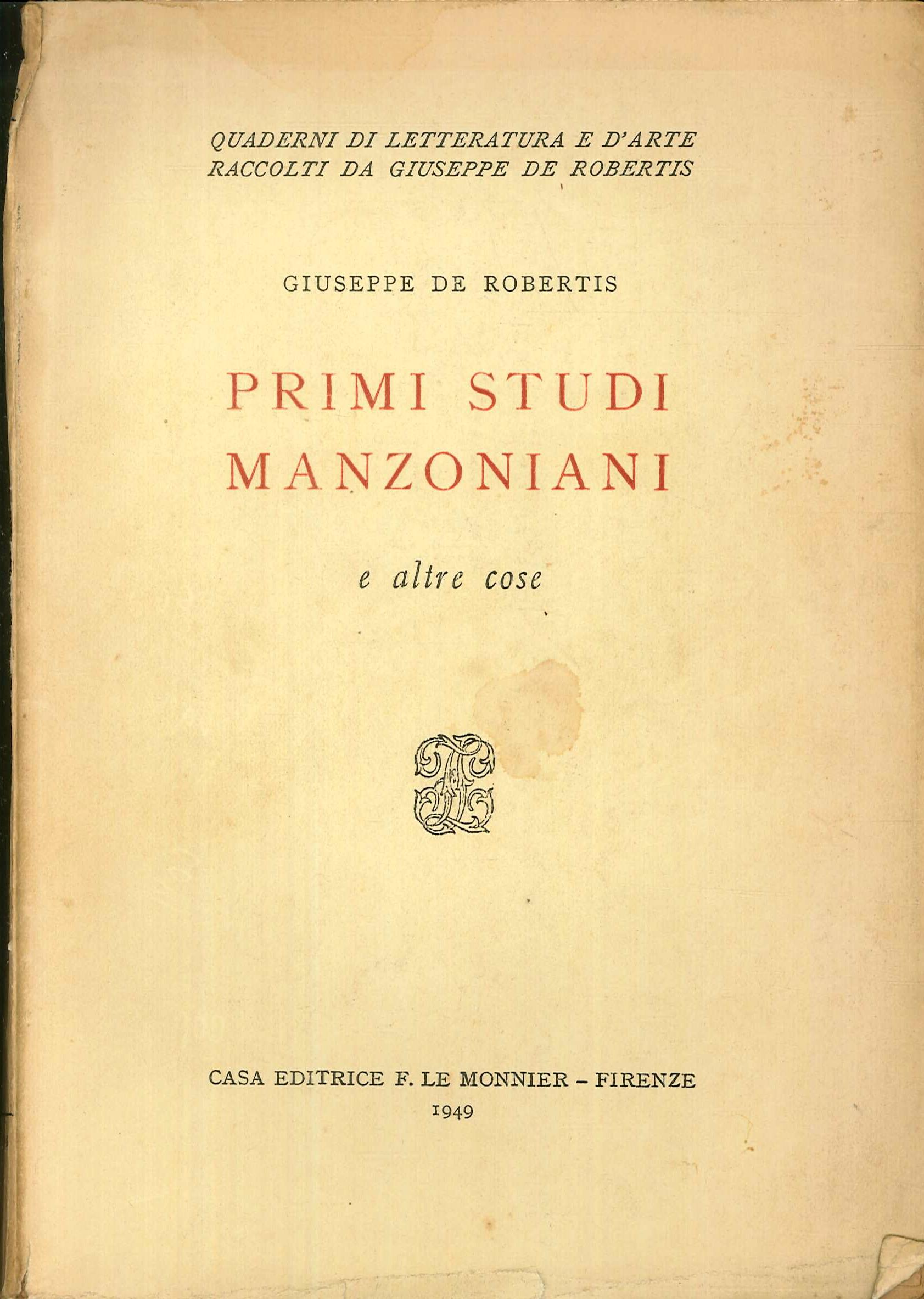 Primi Studi Manzoniani. E Altre Cose