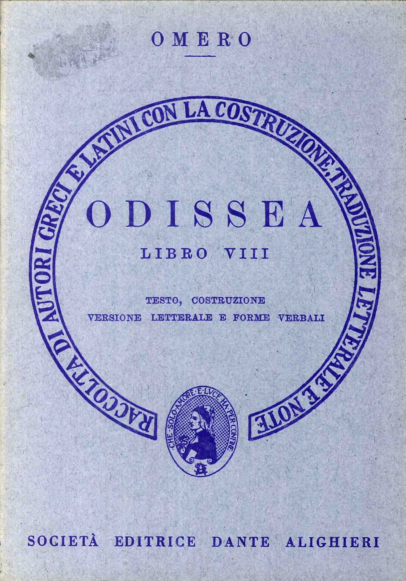 Odissea. Libro VIII. Testo, costruzione. Versione letterale e forme verbali. Terza edizione