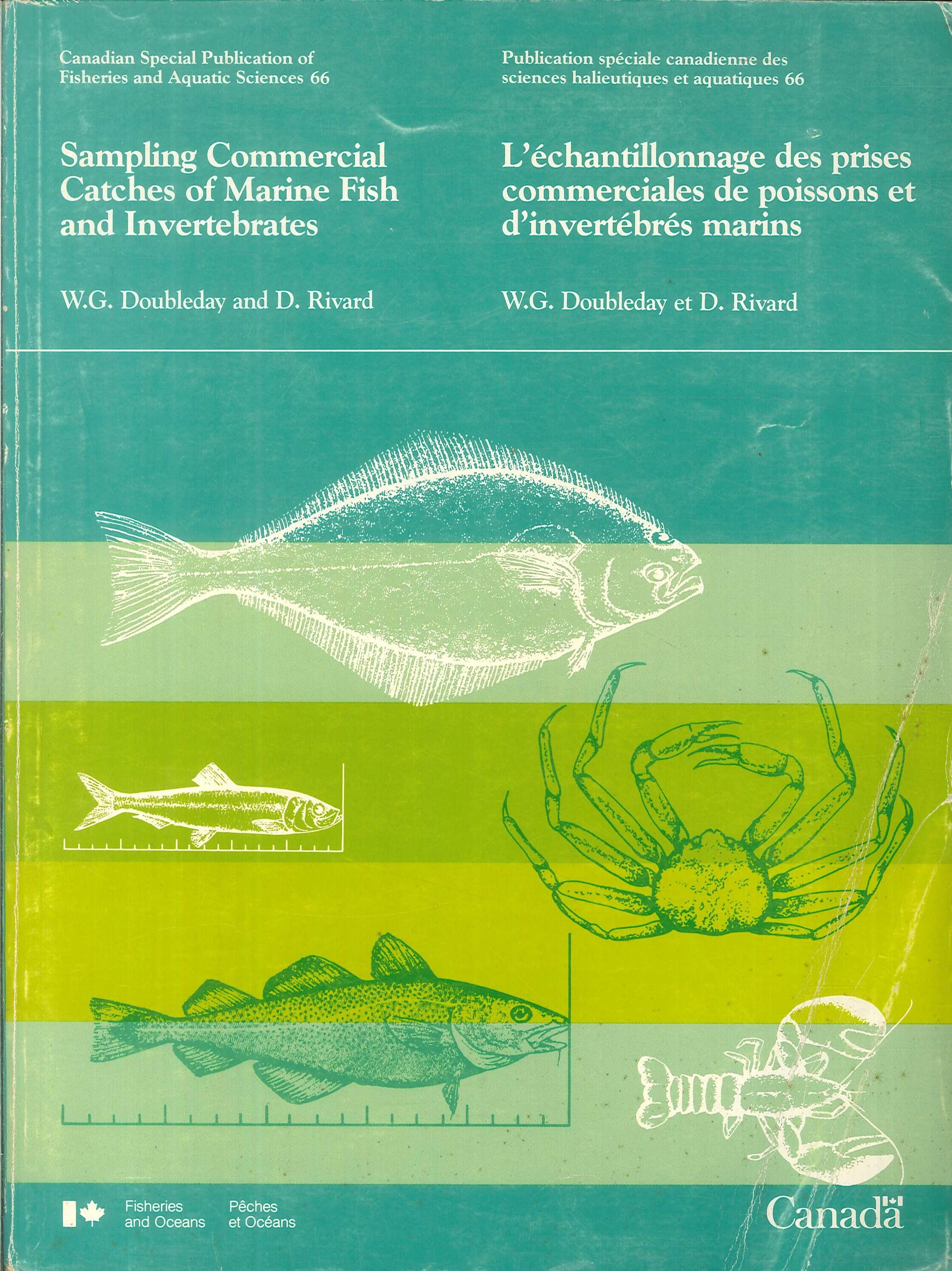 Sampling Commercial Catches of Marine Fish and Invertebrates. L'échantillonnage des prises commerciales des poissons et d'invertébrés marins