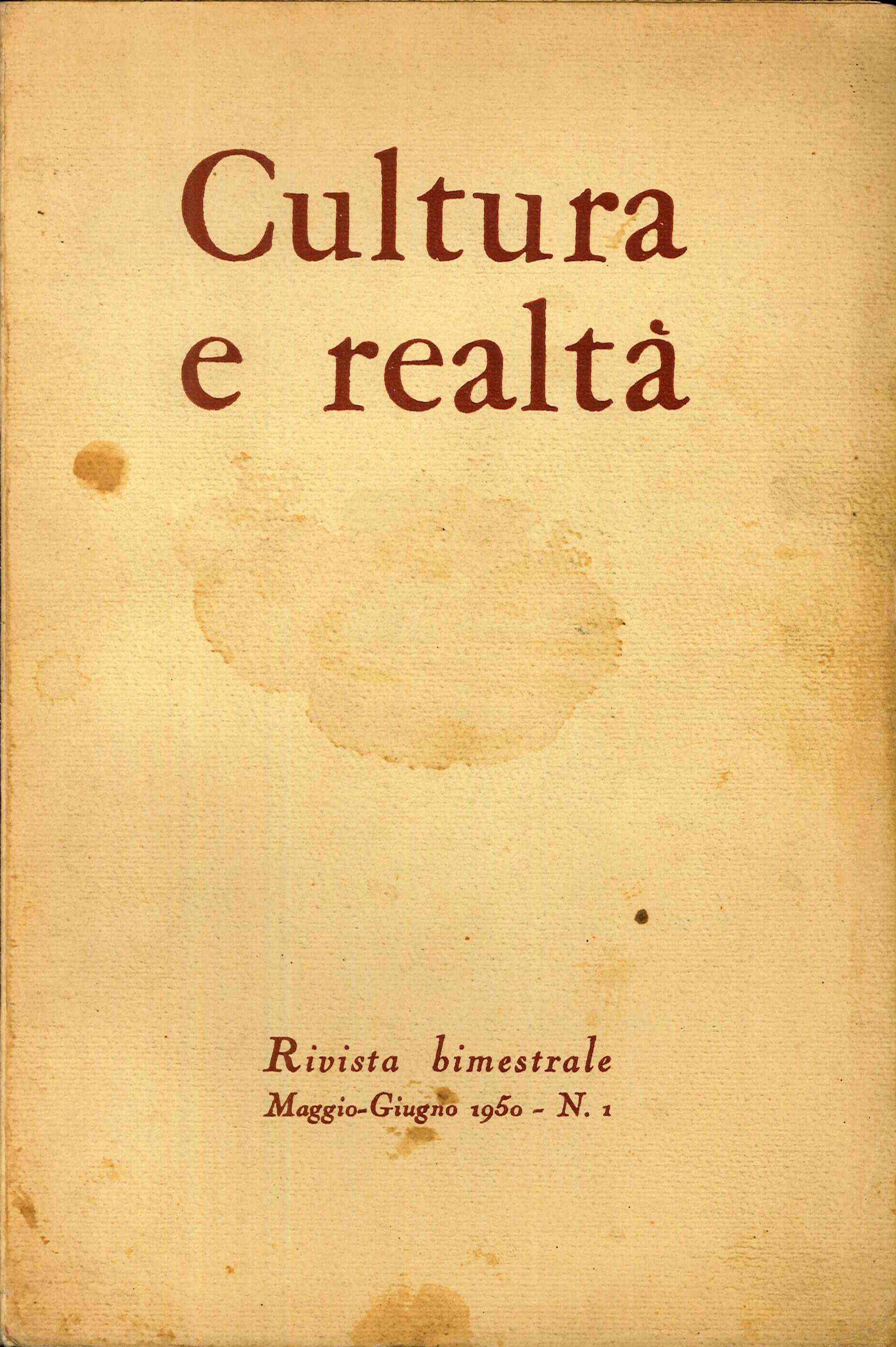 Cultura e Realta'. Rivista Bimestrale Maggio - Giugno 1950. N.1