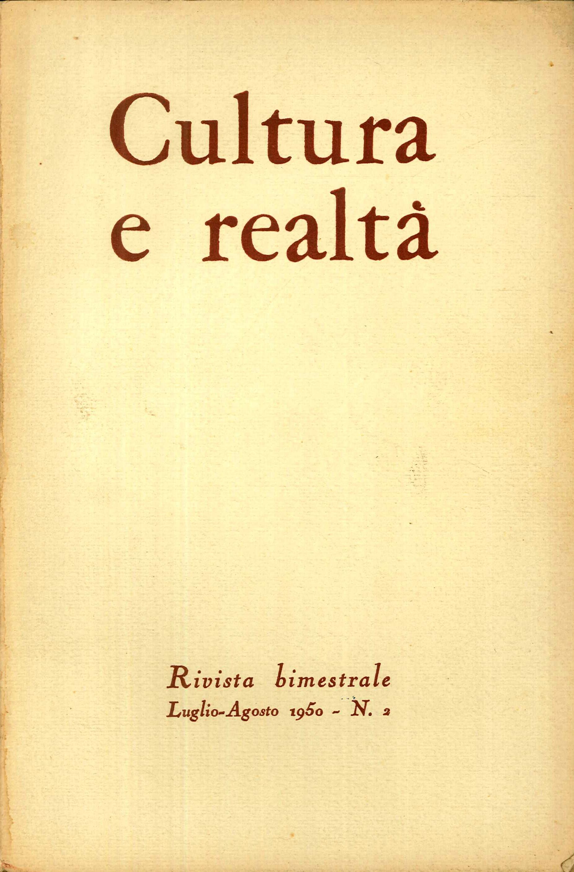 Cultura e Realta'. Rivista Bimestrale Luglio - Agosto 1950. n. 2