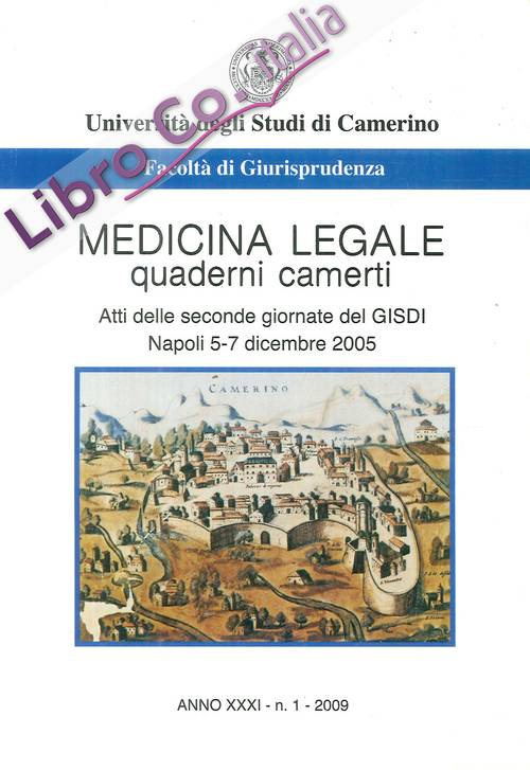 Medicina Legale Quaderni Camerti. 6 volumi