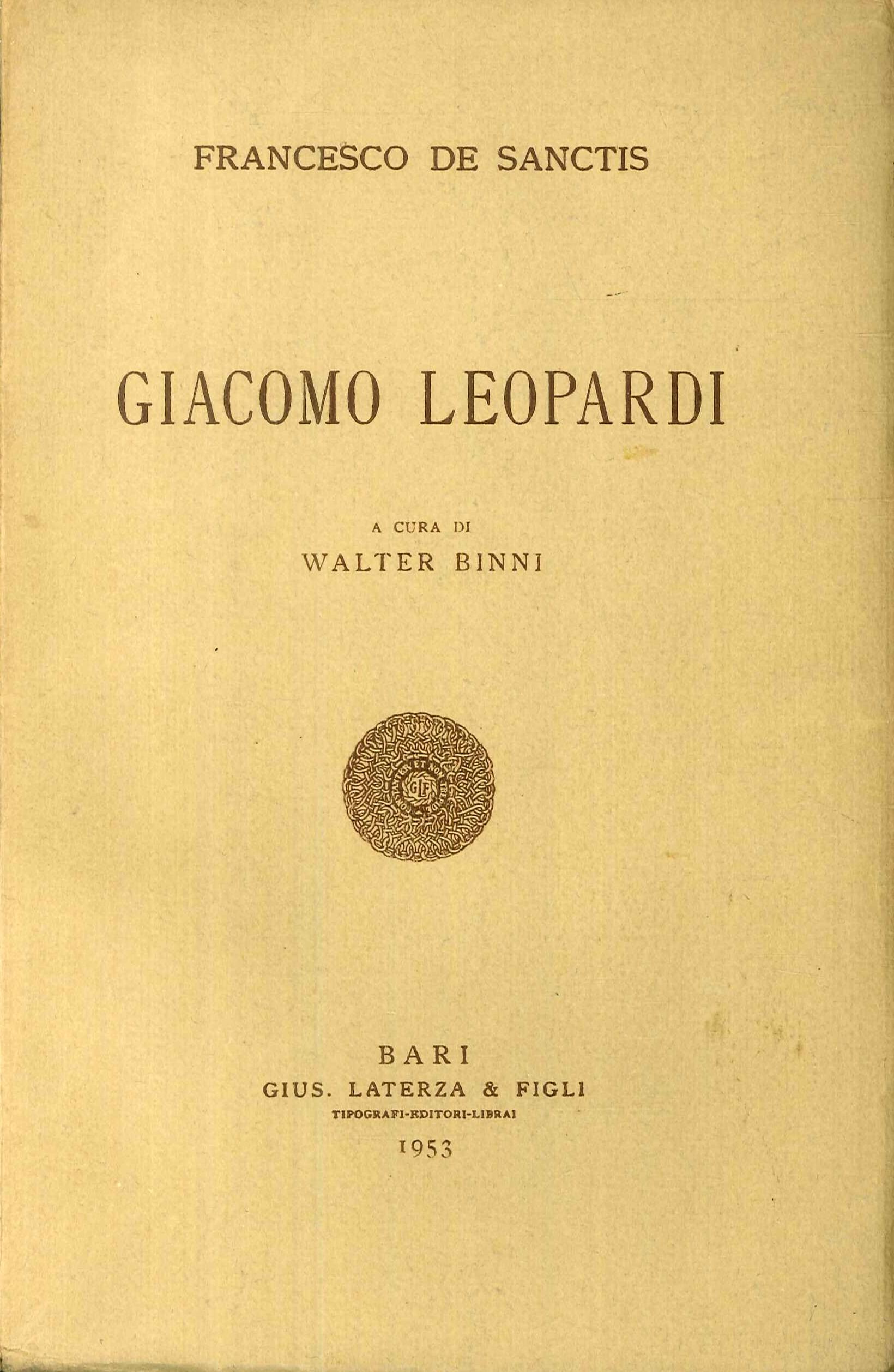 La Letteratura Italiana nel Secolo XIX. Vol. 3: Giacomo Leopardi