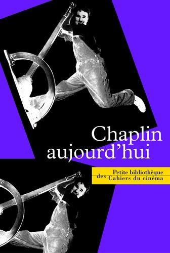 Chaplin Aujourd'Hui