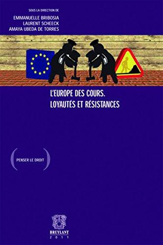 L'Europe des Cours, Loyautés Et Résistances