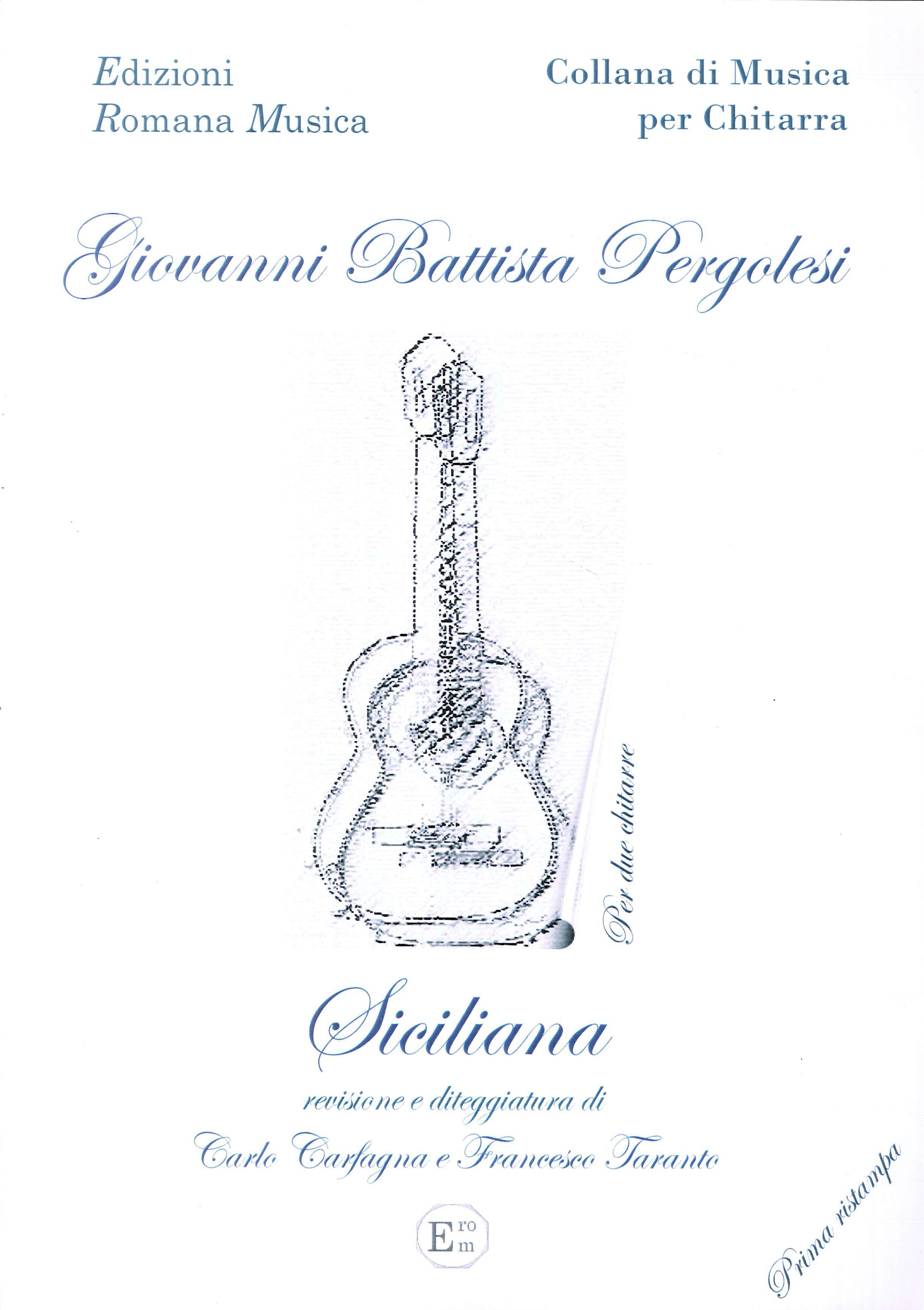 Vanni Battista Pergolesi. Siciliana. Musica per Chitarra. Erom 0040.