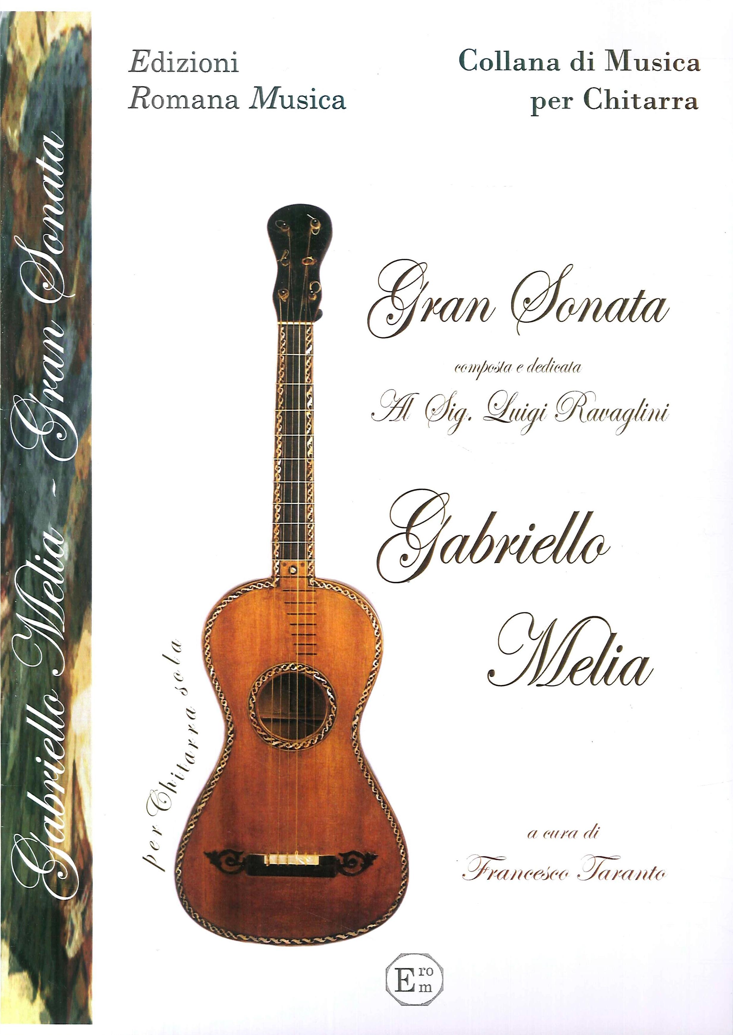Gabriello Melia. Gran Sonata. Musica per Chitarra. Erom 0031.