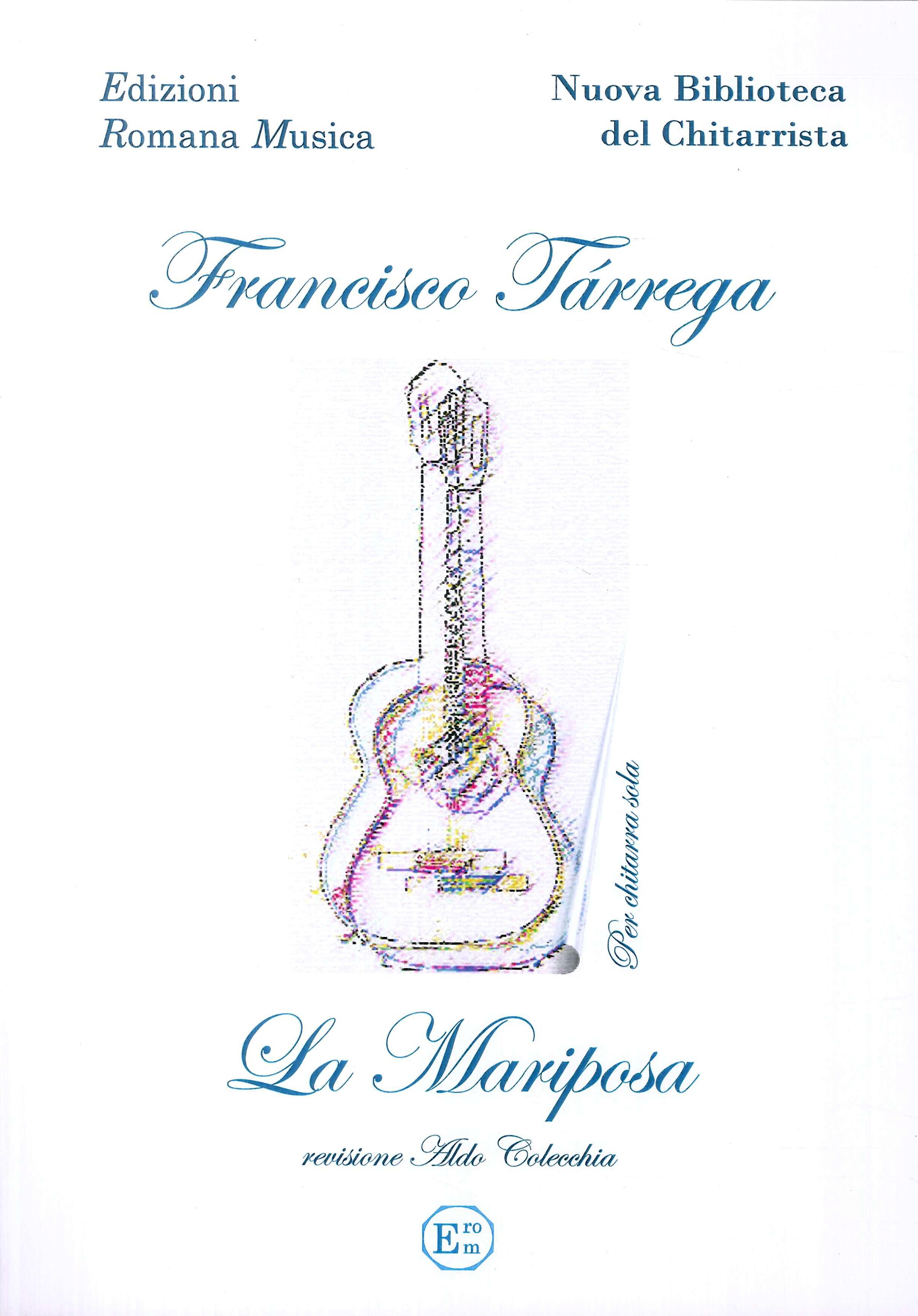 Francisco Tarrega. La Mariposa. Musica per Chitarra. Erom 0024.
