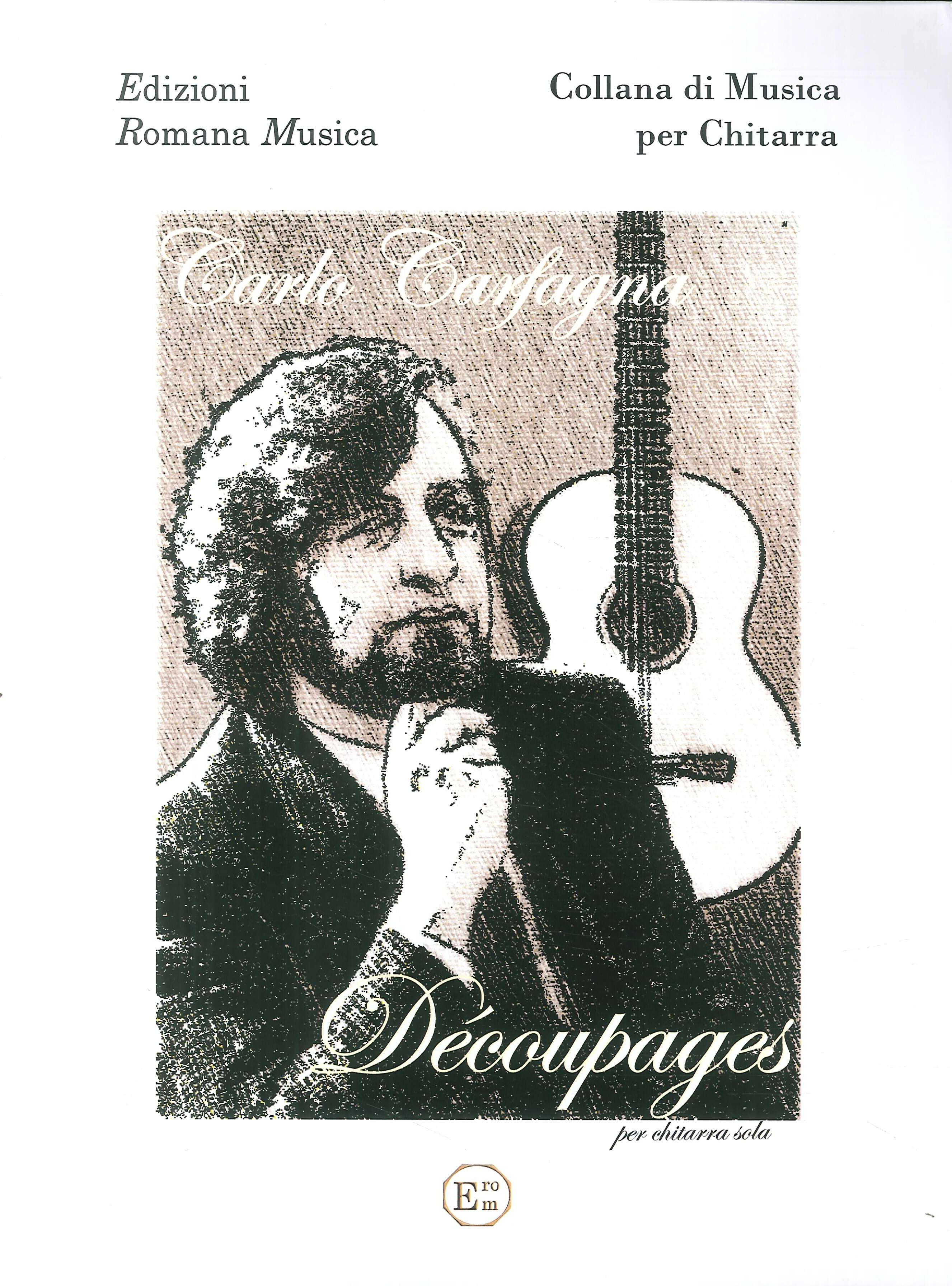 Carlo Carfagna. Decoupages. Musica per Chitarra. Erom 0075