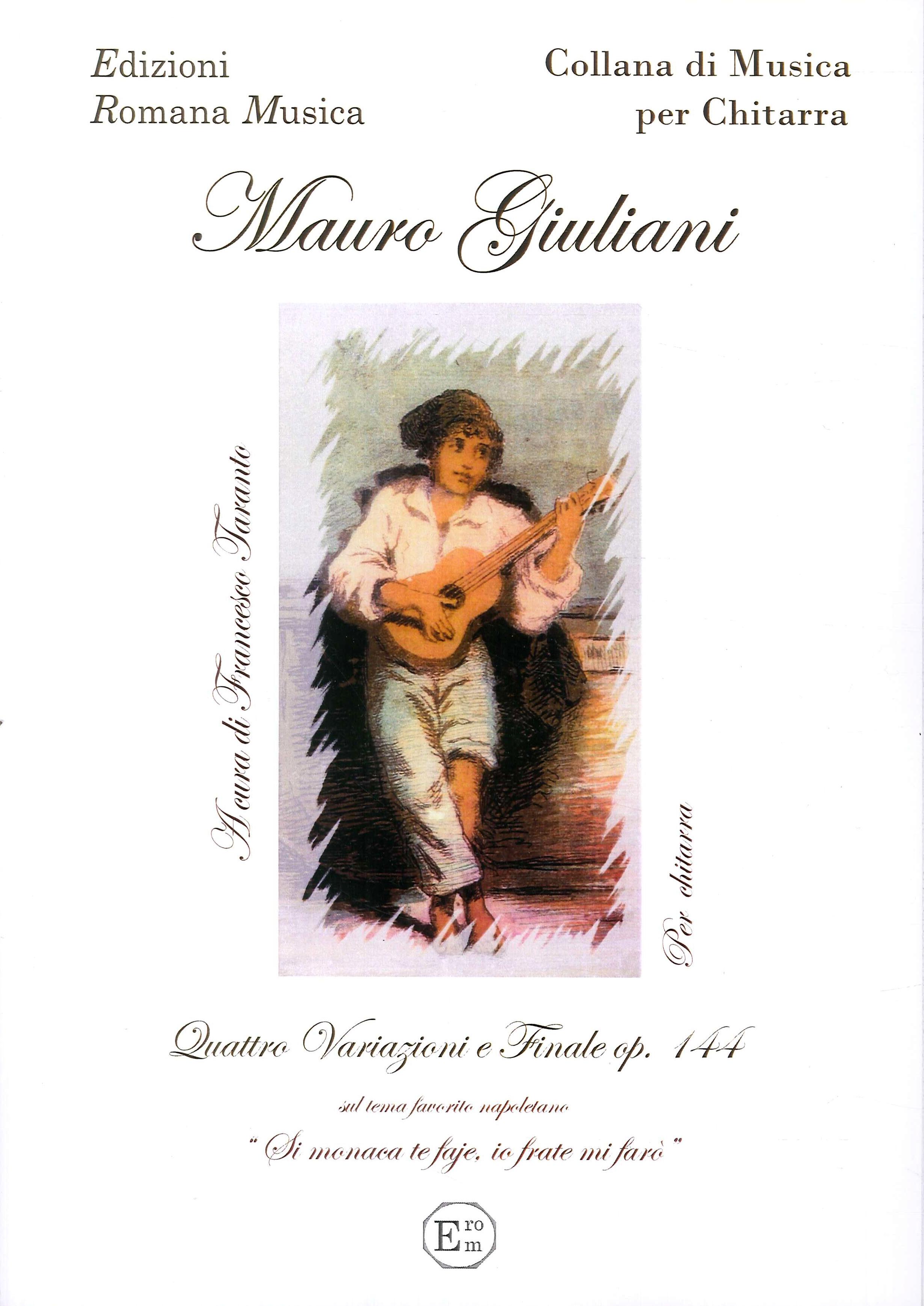 Mauro Giuliani. Quattro Variazioni e Finale Op. 144. Musica per Chitarra. Erom 0039.